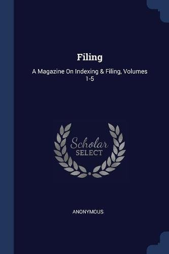 Download Filing: A Magazine On Indexing & Filing, Volumes 1-5 PDF