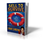 Sell To Survive (English Edition)