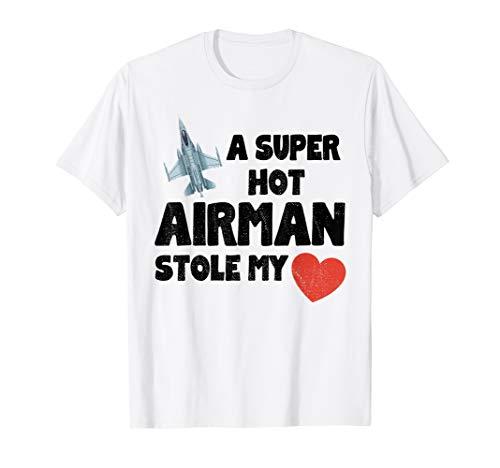 A Super Hot Airman Stole My Heart Jet Plane Pilot T-Shirt