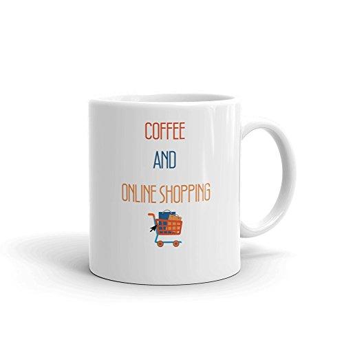 Coffee and Online Shopping Funny Novelty Humor 11oz White Ceramic Glass Coffee Tea Mug -