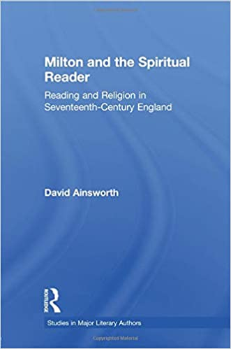 Milton and the Spiritual Reader 1st Edition