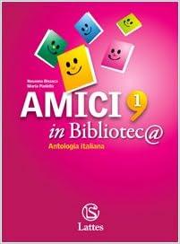 AMICI IN BIBLIOTECA ANTOLOGIA ITALIANA 1
