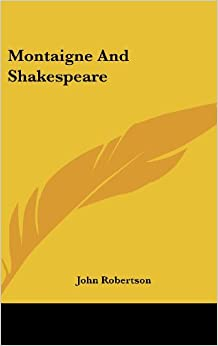Book Montaigne and Shakespeare