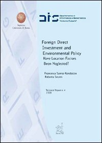 Foreign direct investment and environmental policy. Have location factors been neglected?