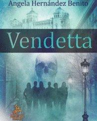 Vendetta: Novela Negra sobre el Valladolid de los siglos XX-XXI. pdf epub