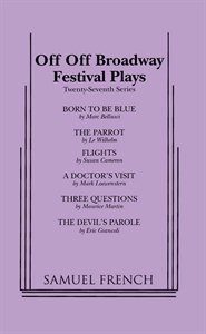 Off-Off Broadway Festival Plays, Series, No. 27 PDF