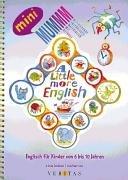 MUMMM - Motivierende Unterrichtsmaterialien mit Methode: A little more English: Englisch für Kinder von 6 bis 10 Jahren. Kopiervorlagen