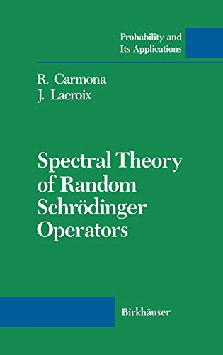 Spectral Theory of Random Schrödinger Operators (Probability and Its Applications)