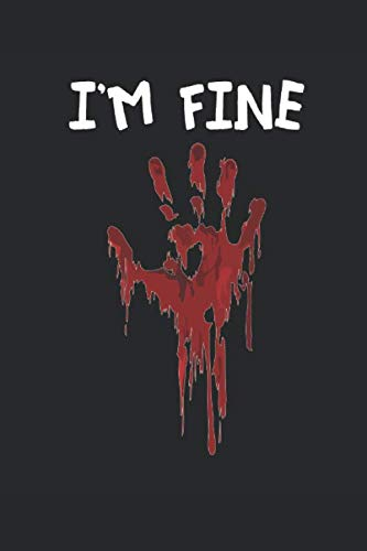 I'm Fine: Sketchbook 6x9