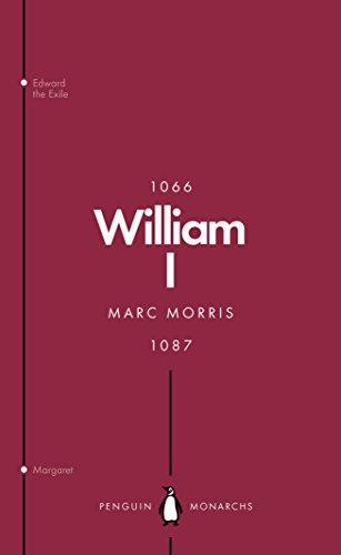 William I (Penguin Monarchs): England's Conqueror