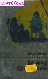 Le Long Crépuscule par Laumer