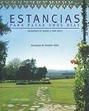 download ebook estancias para pasar unos dias/ rooms to spend a few days in: provincia de buenos aires/ buenos aires province (spanish and english edition) pdf epub