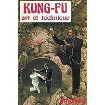 Kung-fu: art et technique