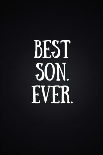 Best Son Ever: Perfect Gift for Son (110 Pages, Blank Notebook, 6 x 9) (Cool Notebooks) PDF