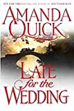 Late for the Wedding by Amanda Quick front cover