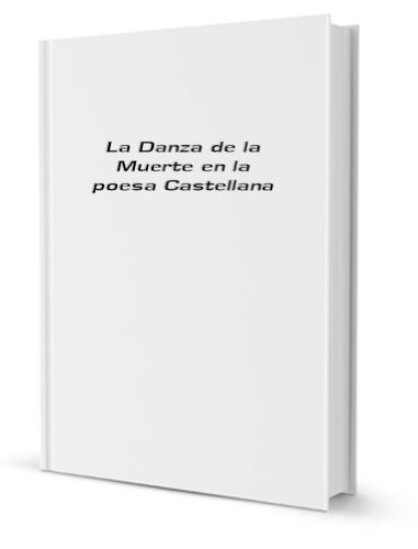 La Danza de la Muerte en la poesa Castellana [FACSIMILE]