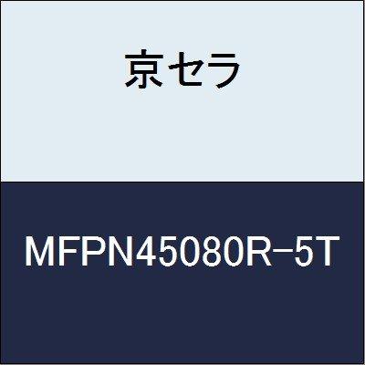 京セラ 切削工具 カッター MFPN45080R-5T  B079Y2Q5P5