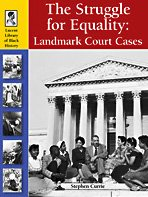 The Struggle for Equality: Landmark Court Cases (Lucent Library of Black History)