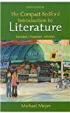 Compact Bedford Introduction to Literature 8e and LiterActive, Meyer, Michael, 0312478186