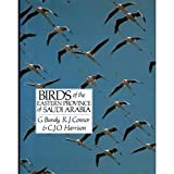 img - for Birds of the Eastern Province of Saudi Arabia book / textbook / text book