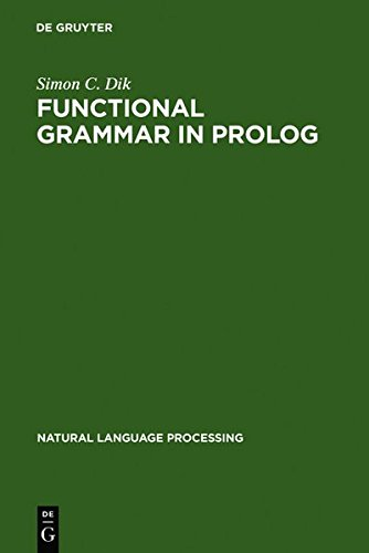 Functional Grammar in PROLOG (Natural Language Processing) by Brand: De Gruyter