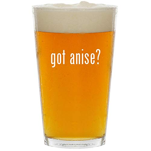 got anise? - Glass 16oz Beer Pint (Anise Biscotti Seed)