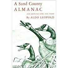 A Sand County Almanac and Sketches Here and There 2nd (second) edition Text Only
