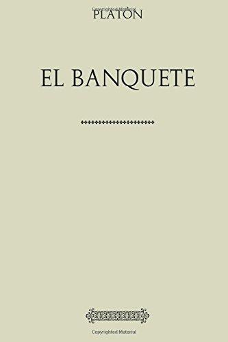 Coleccion Platon. El banquete (Spanish Edition) [Platon] (Tapa Blanda)