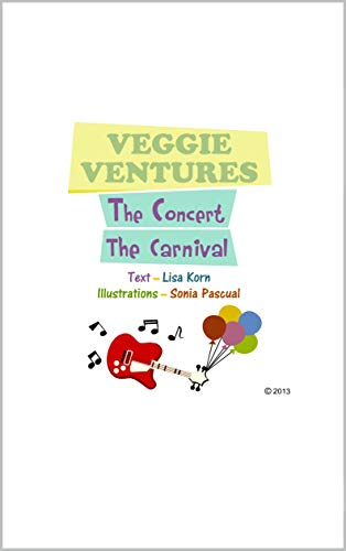 Veggie Ventures- The Concert and The Carnival : Fresh Veggie Venture  - New Edition