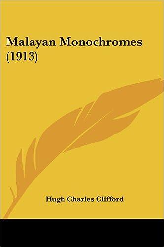 Malayan Monochromes (1913)