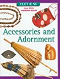 Accessories and Adornment, Helen Whitty, 0791065731
