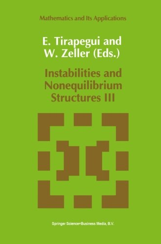 Instabilities and Nonequilibrium Structures III (Mathematics and Its Applications (closed))