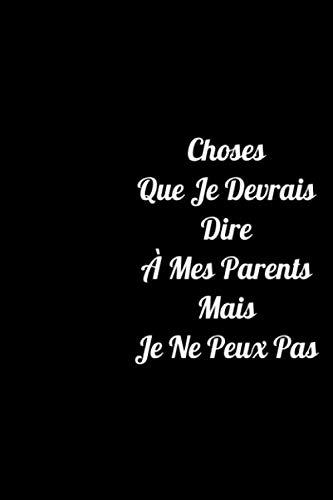 Halloween Humour Noir (Choses Que Je Devrais Dire À Mes Parents Mais Je Ne Peux Pas: Carnet de notes noir ligné. journal intime de 120 pages noir sur blanc (French)