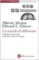 Un mondo di differenze. Combattere la povertà negli Stati Uniti e in Europa (Libri del tempo)