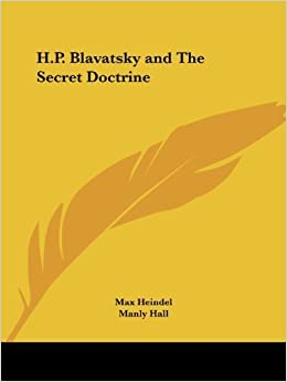 Book H.P. Blavatsky and The Secret Doctrine by Heindel, Max (2003)
