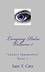 Landry Summerbee Book 1: Longing Pulse