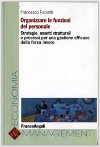 Agire creativo. Teoria, formazione e prassi dell'innovazione personale (Italian Edition)