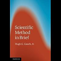 Scientific Method in Brief (English Edition)