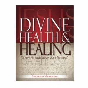 Divine Health & Healing (Study Manual)