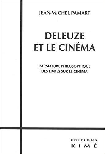 Amazon Fr Deleuze Et Le Cinema L Armature Philosophique