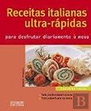 img - for RECEITAS ITALIANAS ULTRA-R PIDAS PARA DESFRUTAR DIARIAMENTE   MESA book / textbook / text book