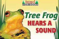 Download Tree Frog Hears A Sound (Animal Storybooks) ebook