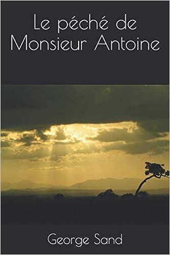 Livre en ligne pdf Le péché de Monsieur Antoine