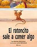 img - for El ratoncito sale a comer algo book / textbook / text book