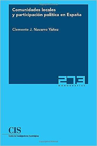 Comunidades locales y participación política en España Monografías: Amazon.es: Navarro, Clemente J.: Libros