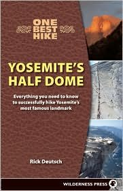 Download One Best Hike: Yosemite's Half Dome 1st (first) edition Text Only pdf
