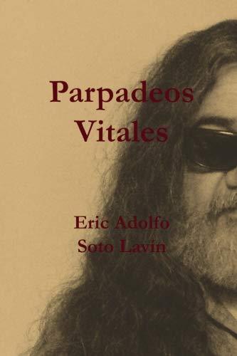 Parpadeos Vitales (Cuenteros al Sur del Mundo) (Volume 1) (Spanish ...