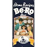 Be-Ro Flour Home Recipes: 38th Edition
