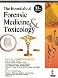 The Essentials of Forensic Medicine & Toxicology