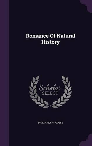 Read Online Romance of Natural History PDF